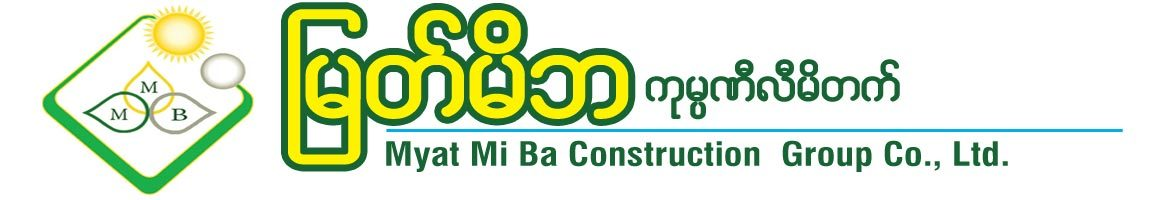Myat Mi Ba Construction Group Co., Ltd.