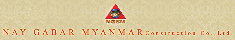 Nay Gabar Myanmar Construction Co., Ltd.