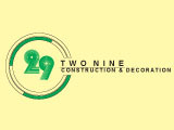 TWO NINE Construction & DecorationConstruction Services