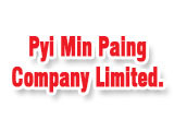 Pyi Min Paing Co., Ltd.(Logistics Services)
