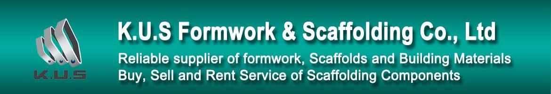 K.U.S Formwork & Scaffolding Co., Ltd.