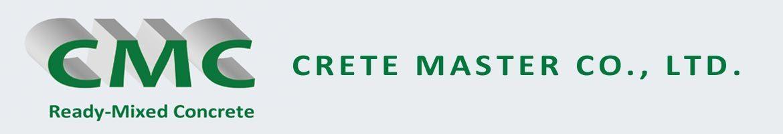 Crete Master Co., Ltd. (CMC)