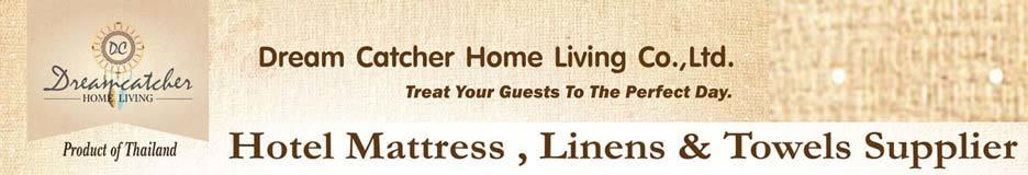 Dream Catcher Home Living Co., Ltd.