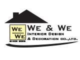 We & We Interior Design & Decoration Co., Ltd.Decorators & Decorating Materials