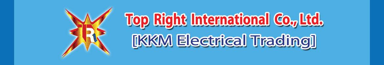 Top Right International Co.,Ltd. (KKM Electrical Trading)