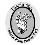 Thazin MoePress & Printers [Offset]