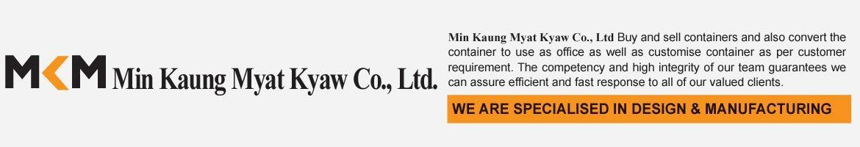 (MKM) Min Kaung Myat Kyaw Co., Ltd.